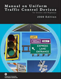 MUTCD - Manual on Uniform Traffic Control Devices