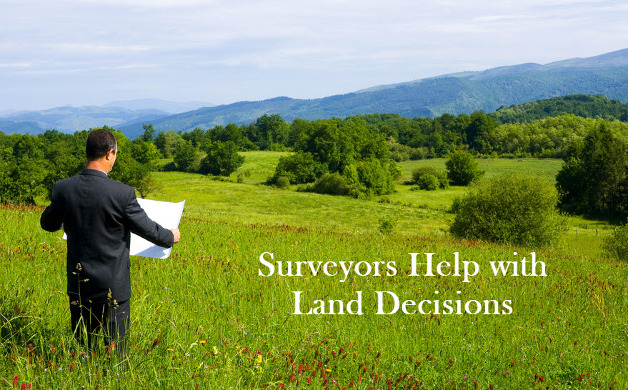 surveyors help with land decisions